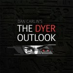 The Dyer Outlook