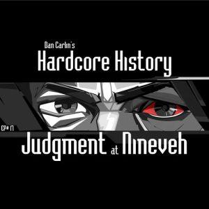 hardcore-history-17-judgment-at-nineveh