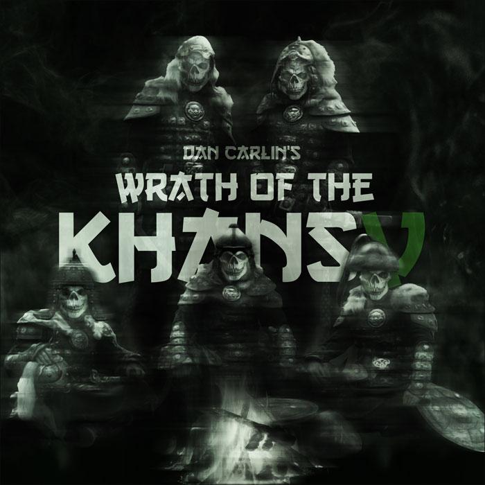 hardcore history 47 � wrath of the khans v