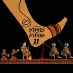 Kings of Kings II